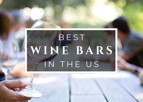 Best Wine Bars in the US